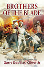 Brothers of the Blade by Garry Kilworth (Hardback, 2004)