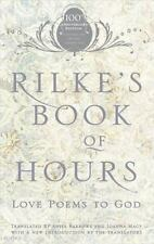 Rilke's Book of Hours : Love Poems to God by Anita Barrows and Rainer Maria Rilke (2005, Paperback)