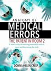 Anatomy of Medical Errors: The Patient in Room 2 by Donna Helen Crisp (Paperback / softback, 2016)