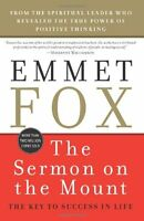 The Sermon On The Mount: The Key To Success In Life By Emmet Fox, (paperback), H on sale
