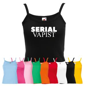 Funny Vape Vaping Smoker Strap Top Gift Ladies Serial Vapist Vest