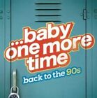 Baby One More Time Back to The 90s 0888750642127