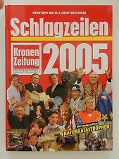 Christoph Matzl Budin Schlagzeilen 2005 Kronen Zeitung