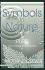 Symbols in Nature: Innocent and Pure by Timothy J. Culver (Paperback, 2007)