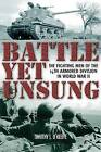 Battle Yet Unsung: The Fighting Men of the 14th Armored Division by Timothy O'Keeffe (Hardback, 2010)