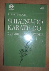 LUIGI-TUMOLO-SHIATSU-DO-KARATE-DO-DUE-ARTI-UNA-FILOSOFIA-1997-MEB-DF