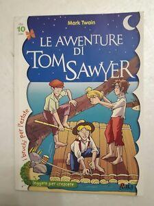 Le-avventure-di-Tom-Sawyer-di-Mark-Twain-Edizioni-Gaia-libro-libri-ragazzi
