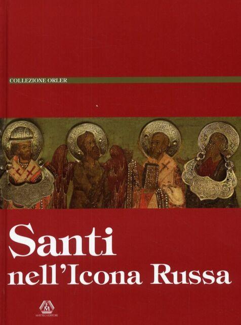 Santi nell'Icona Russa - [Matteo Editore]