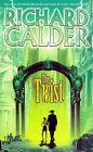 The Twist by Richard Calder (Paperback, 1999)