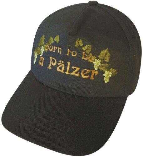 Baseballcap Cap Kappe Muetze mit Stick Born to be a Pfaelzer 68344