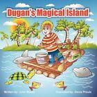 Dugan's Magical Island 9781456739478 by John R Meeks Paperback
