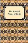 The Selected Poems of Hafiz by Hafiz (Paperback / softback, 2009)