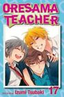Oresama Teacher: 17 by Izumi Tsubaki (Paperback, 2014)