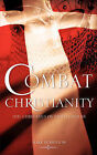 Combat Christianity by Mark D Bristow (Paperback / softback, 2007)