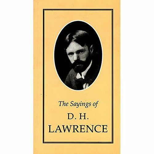 Sayings of D.H. Lawrence (Duckworth Sayings Series)