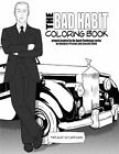 The Bad Habit Coloring Book: Artwork Inspired by the Agent Pendergast Series by Douglas Preston and Lincoln Child by Tiffany Stafford (Paperback / softback, 2015)