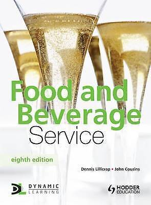 Food and Beverage Service, 8th Edition, Cousins, John,Lillicrap, Dennis, Very Go