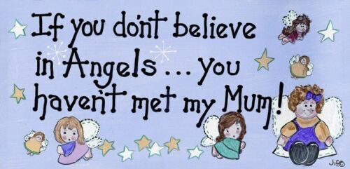 Nouveauté Suspendu Smiley SIGNE si vous ne croient pas en anges vous n/'avez pas rencontré ma mère