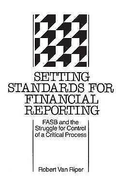 1 of 1 - Setting Standards for Financial Reporting: Fasb and the Struggle for Control of