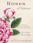 Roses: A Celebration by Frances Lincoln Publishers Ltd (Hardback, 2004)