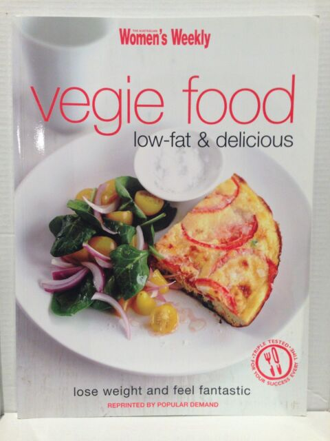 THE AUSTRALIAN WOMENS (WOMEN'S) WEEKLY~VEGIE FOOD~LOW FAT & DELICIOUS~VEGETARIAN