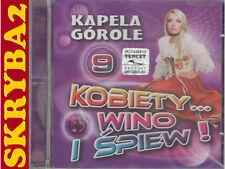 Kapela Górole - Kobiety Wino i Śpiew 9