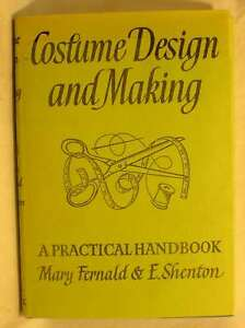 Costume Design and Making Shenton E Fernald Mary Very Good Book - Dundee, United Kingdom - Costume Design and Making Shenton E Fernald Mary Very Good Book - Dundee, United Kingdom