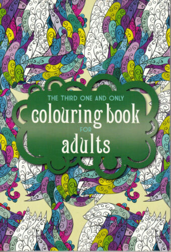 1 of 1 - Phoenix Yard Books The Third One and Only COLOURING BOOK FOR ADULTS @NEW@