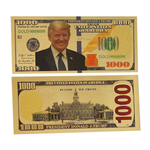 $1000 President Donald Trump Authentic Gold Plated Commemorative Non-currency
