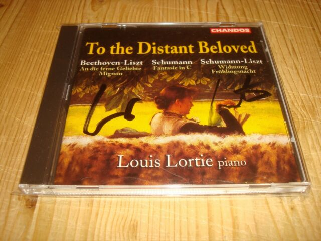 LOUIS LORTIE To The Distant Beloved CHANDOS CD CHAN 9793 NEW Signed NEU Signiert