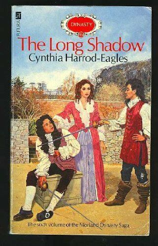 The Long Shadow: The Morland Dynasty, Book 6,Cynthia Harrod-Ea ,.9780708823255