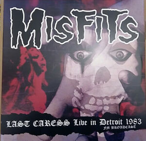 MISFITS-LAST-CARESS-LIVE-IN-DETROIT-1983-RADIO-X-RECORDS-VINYLE-NEUF-NEW-VINYL