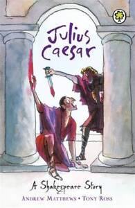 Julius-Caesar-Shakespeare-Stories-Andrew-Matthews-New-Book