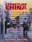 Streetlife China by Michael R. Dutton (Paperback, 1999)