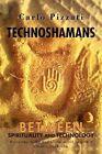 Technoshamans Between Spirituality Technology - Journey End World Cure Chronic B