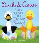 Duck & Goose. Here Comes the Easter Bunny! von Tad Hills (2012, Gebundene Ausgabe)