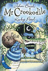 Mr Crookodile: Blue Banana by Korky Paul, John Bush (Paperback, 2006)