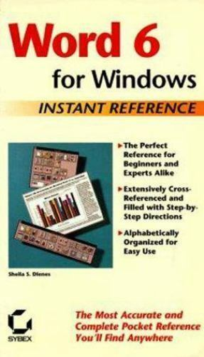 Word 6 for Windows : Instant Reference by Sheila S. Dienes