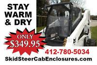 Skid Steer Cab Enclosure For Bobcat S205, S220 & Other Skid Steers Only $349.95
