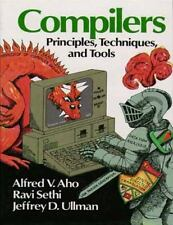 Compilers : Principles, Techniques, and Tools by Ravi Sethi, Alfred V. Aho...