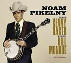 Noam Pikelny Plays Kenny Baker Plays Bill Monroe 0766397462011 Vinyl Album