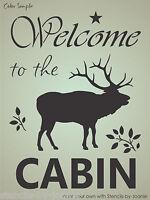 Stencil Welcome Cabin Bull Elk Antler Star Twig Branch Leaf Rustic Lodge Art