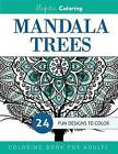 Mandala Trees Coloring Book for Grown-Ups by Majestic Coloring (Paperback / softback, 2015)