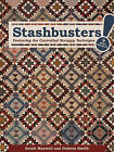 Stashbusters!: Featuring the Controlled Scrappy Technique by Sarah Maxwell, Delores Smith (Paperback, 2015)