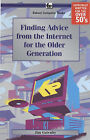 Finding Advice from the Internet for the Older Generation by James Gatenby (Paperback, 2005)