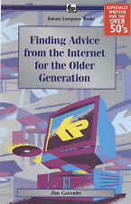 Good, Finding Advice from the Internet for the Older Generation, Gatenby, James,