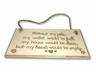 Without My Pets My Heart Would Be Empty Engraved wooden wall plaque//sign