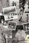 Bittersweet 9781449046989 by Sharon Rene'furr Paperback
