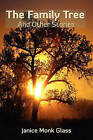 The Family Tree: And Other Stories by Janice Monk Glass (Paperback / softback, 2008)