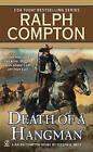 Death of a Hangman by Ralph Compton, Joseph A West (Paperback / softback)
